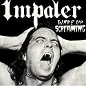 Wake up Screaming [Audio ....<br>