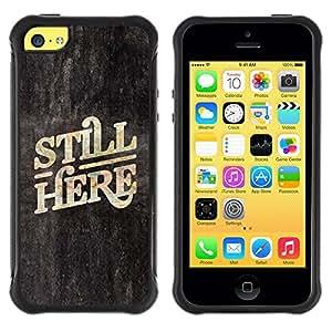 LASTONE PHONE CASE / Suave Silicona Caso Carcasa de Caucho Funda para Apple Iphone 5C / Here Now Quote Slogan Blackboard