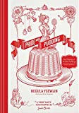 Pride & Pudding: The History of British Puddings, Savoury and Sweet