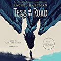 Tess of the Road Audiobook by Rachel Hartman Narrated by Katharine McEwan
