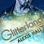 Glitterland: Spires, Book 1 | Alexis Hall