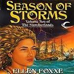 Season of Storms: Volume Two of The Summerlands | Ellen Foxxe