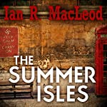 The Summer Isles | Ian R. MacLeod