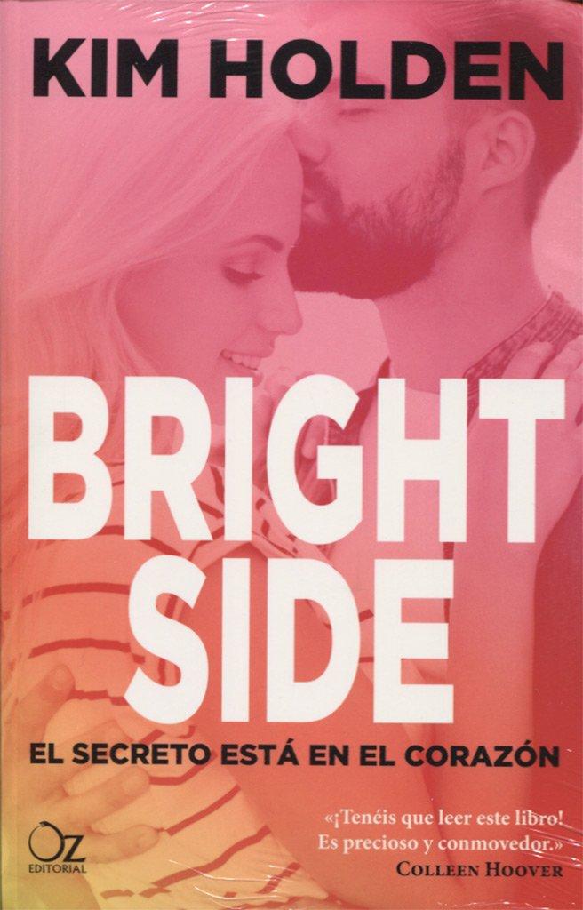 Bright Side: El secreto está en el corazón Oz Editorial ...