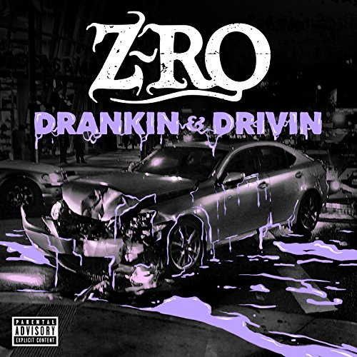 Drankin' & Drivin' [Explicit]