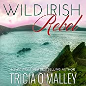 Wild Irish Rebel: Mystic Cove Series #4 | Tricia O'Malley