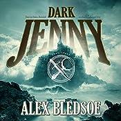 Dark Jenny : The Eddie LaCrosse Mysteries, Book 3 | Alex Bledsoe