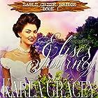Mail Order Bride - Elise's Journey: Eagle Creek Brides, Book 1 Hörbuch von Karla Gracey Gesprochen von: J. Scott Bennett