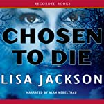 Chosen to Die | Lisa Jackson