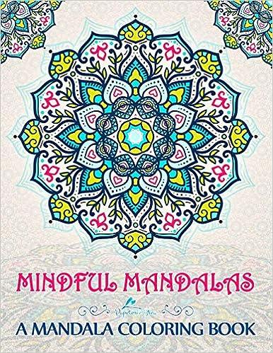Mindful Mandalas: A Mandala Coloring Book: Amazon.de ...