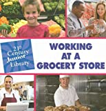 Working at a Grocery Store, Katie Marsico, 1602792658
