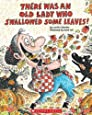There Was An Old Lady Who Swallowed Some Leaves! (Turtleback School & Library Binding Edition)