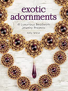 Exotic Adornments Luxurious Beadwork Projects ebook product image