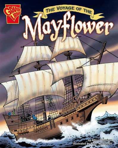 Read Online The Voyage of the Mayflower (Graphic Library: Graphic History) pdf