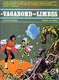 Le Vagabond des limbes (B.D. Hachette)