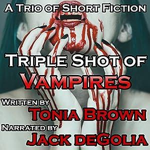 Triple Shot of Vampires Audiobook