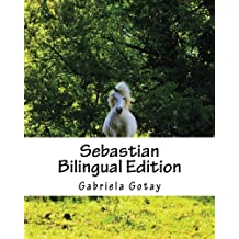 Sebastian (Bilingual): El Gran Campeon/ The Great Champion