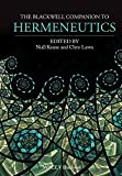 The Blackwell Companion to Hermeneutics