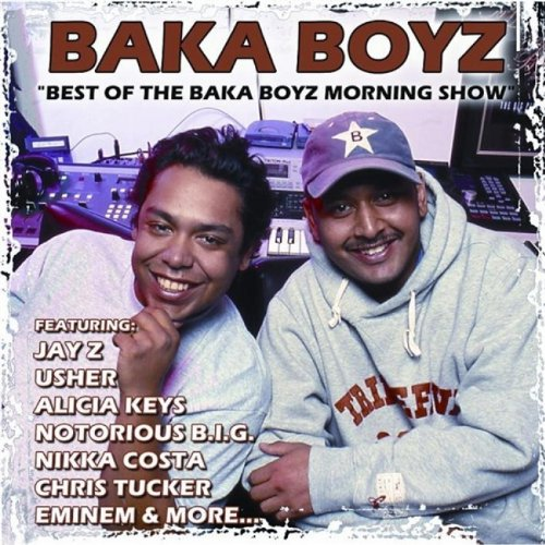 Best of the Baka Boyz Morning ...