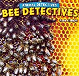 Bee Detectives, Rosie Albright, 1448862604