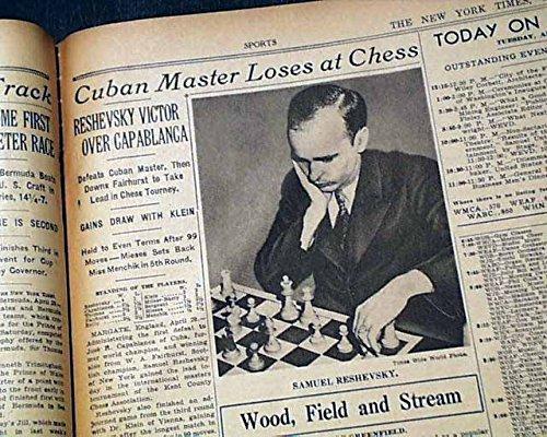 Cuban Master (SAMUEL RESHEVSKY Defeats Jose Capablanca Cuban CHESS Grandmaster 1933 Newspaper THE NEW YORK TIMES, April 30, 1935)