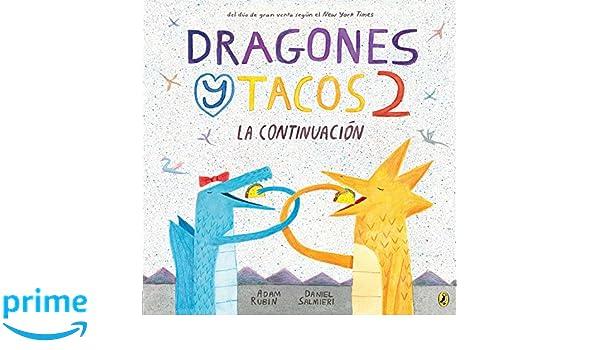 Dragones Y Tacos 2. La Continuación Dragones y Tacos ...