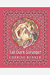 Tall Dark Stranger: Tarot for Love & Romance: Tarot for Love and Romance Kindle Edition