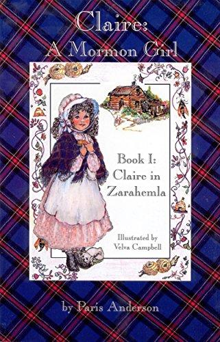 Claire: A Mormon Girl (Claire in Zarahemla Book 1)
