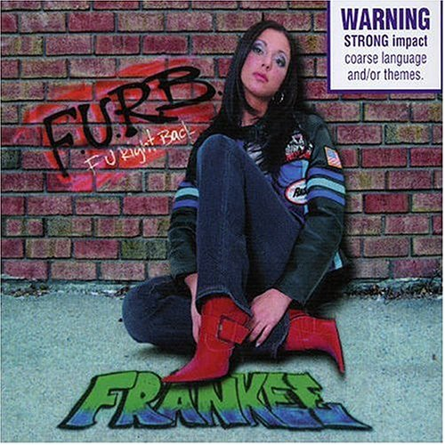 Frankee fuck you right back images 19