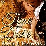 Time for a Duke | Ruth Hartman