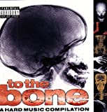 To The Bone (Hard Music Compilation)