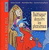 Balthazar découvre la lecture. : Les phonèmes
