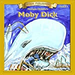 Moby Dick: Bring the Classics to Life | Herman Melville