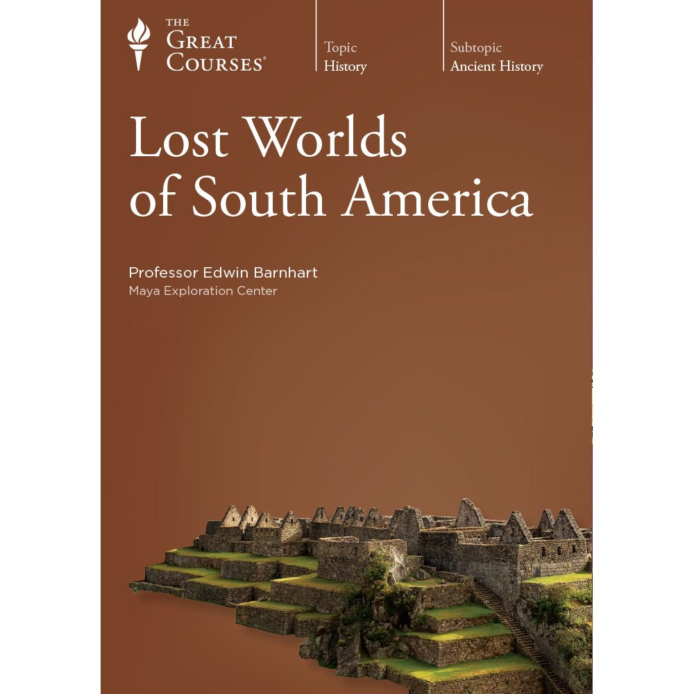 Lost Worlds of South America ebook