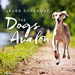 The Dogs of Avalon: The Race to Save Animals in Peril | Laura Schenone