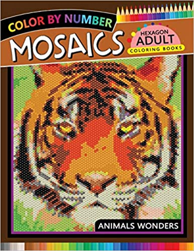 Animals Color by Number for Adults Stress Relieving Design Mosaics Hexagon Coloring Book
