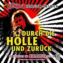 Durch die Hölle und zurück (Metallica 2)