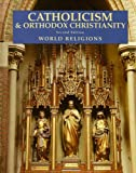 Catholicism and Orthodox Christianity, Stephen F. Brown and Khaled Anatolios, 0816066108