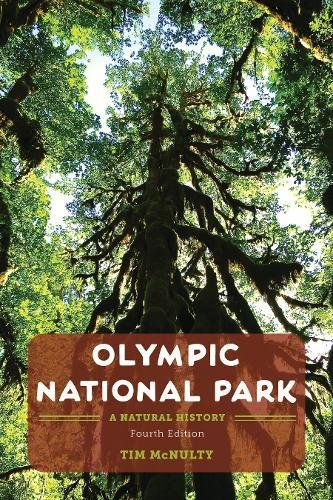 Olympic National Park Peninsula - Olympic National Park: A Natural History