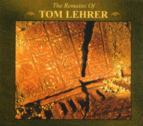 The Remains of Tom Lehrer by Rhino / Warner Archives