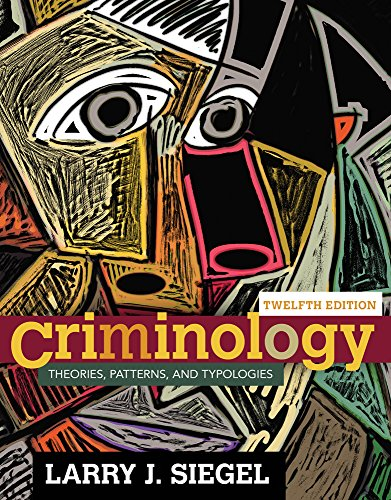 Bundle: Criminology: Theories, Patterns, and Typologies, 12th + MindTap Criminal Justice, 1 term (6 months) Printed Access Card