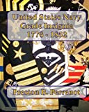 United States Navy Grade Insignia 1776 - 1852, Preston B. Perrenot, 1450530907