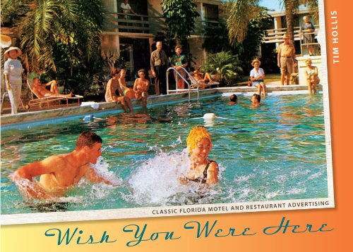 Wish You Were Here: Classic Florida Motel and Restaurant Advertising