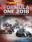 Formula One 2018: The World's Bestselling Grand Prix Handbook (Carlton Sports Guide)