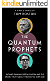 The Quantum Prophets: Richard Dawkins, Deepak Chopra and the spooky truth about their battle over God (Kindle Single)