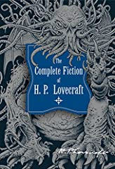 Another excellent edition in the Knickerbocker Classic series, The Complete Fiction of H.P. Lovecraft collects the author's novel, four novellas, and fifty-three short stories. Written between the years 1917 and 1935, this collection features...