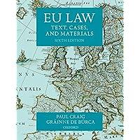 EU Law Text, Cases, and Materials 6/e