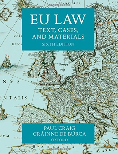 EU Law: Text, Cases, and Materials (Inglese) Copertina flessibile – 30 lug 2015 Paul Craig Gráinne de Búrca OUP Oxford 0198714920