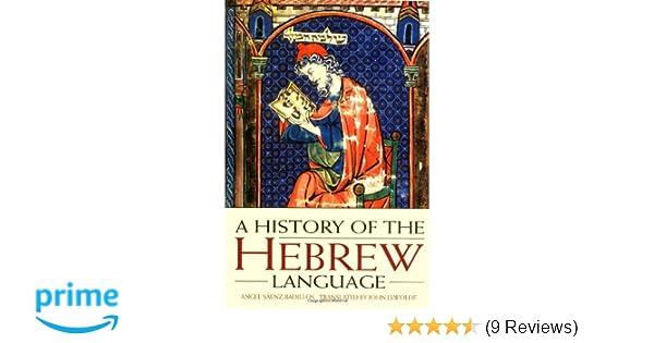 Amazon a history of the hebrew language 9780521556347 angel amazon a history of the hebrew language 9780521556347 angel senz badillos john elwolde shelomo morag books fandeluxe Gallery
