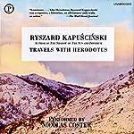 Travels with Herodotus | Ryszard Kapuscinki